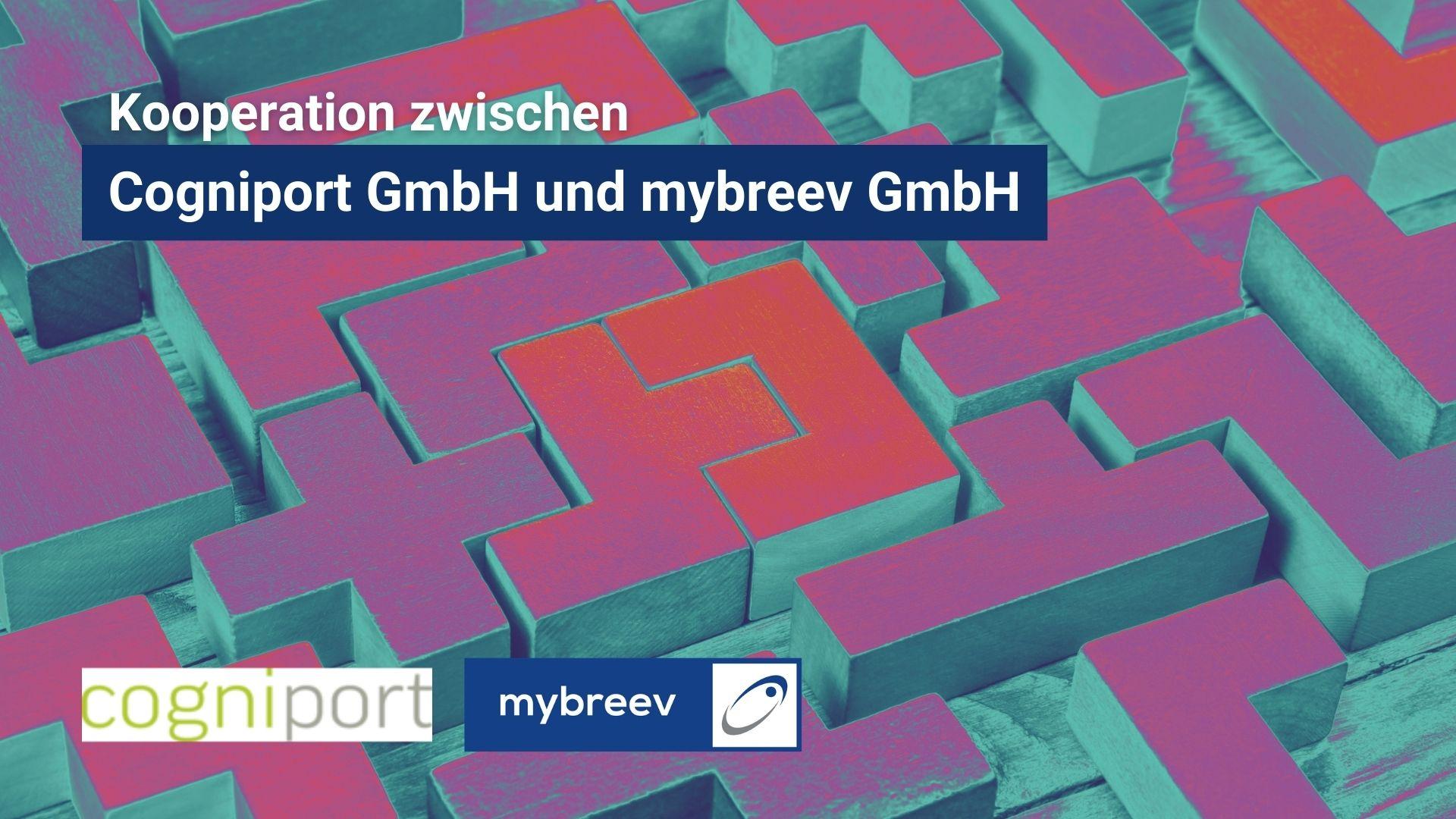 Kooperation zwischen Cogniport GmbH und mybreev GmbH